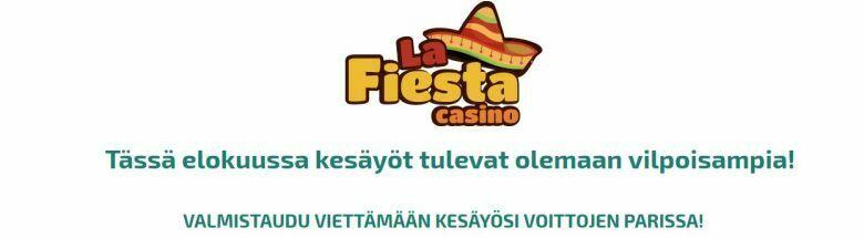 La Fiesta Casino ja elokuiset yöt