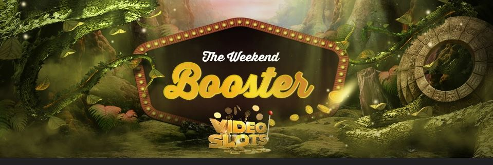 Videoslots ja Weekend Booster